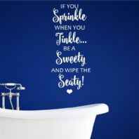 If You Sprinkle Funny Bathroom Toilet ~ Wall sticker / decals